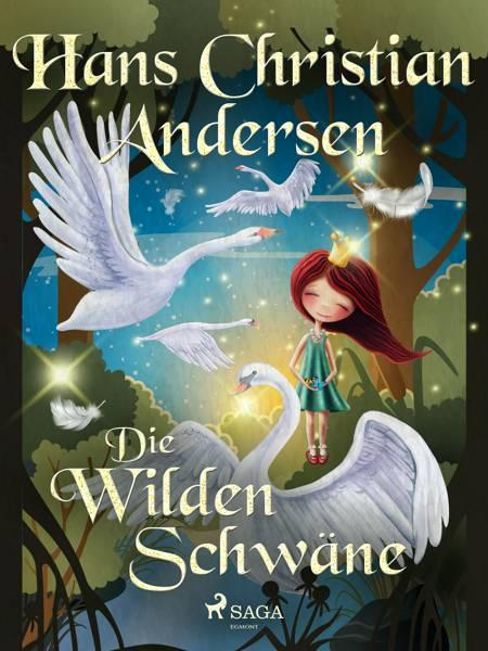 Die wilden Schwäne af H.C. Andersen