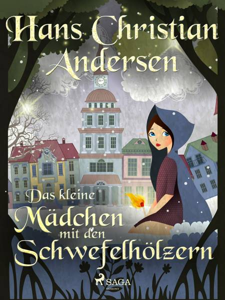 Das kleine Mädchen mit den Schwefelhölzern af H.C. Andersen