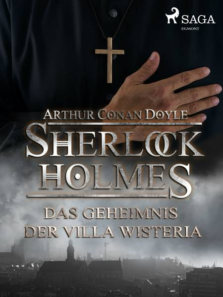 Das Geheimnis der Villa Wisteria af Arthur Conan Doyle
