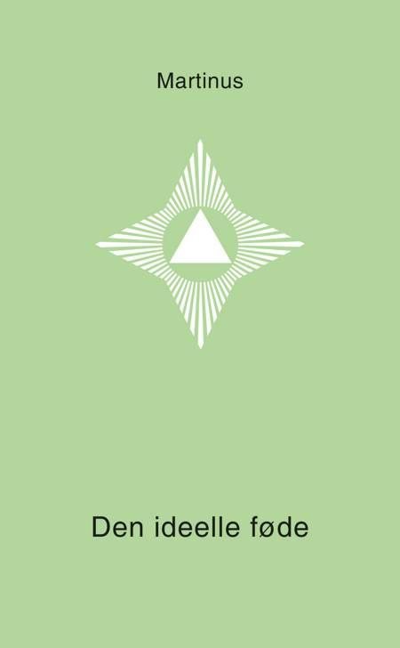 Den ideelle føde (Småbog 5) af Martinus