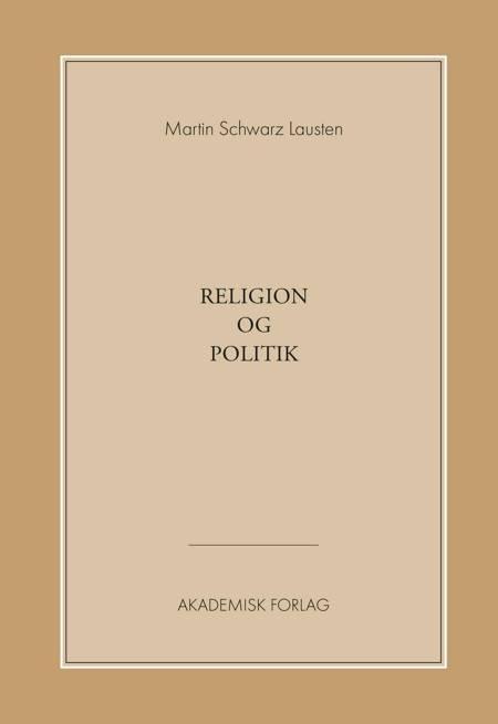 Religion og politik af Martin Schwarz Lausten