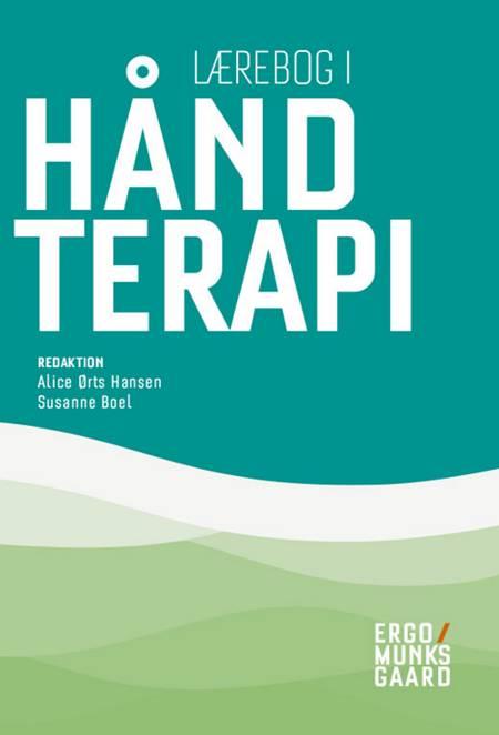 Lærebog i håndterapi af Anette Enemark Larsen, Alice Ørts Hansen og Susanne Boel m.fl.