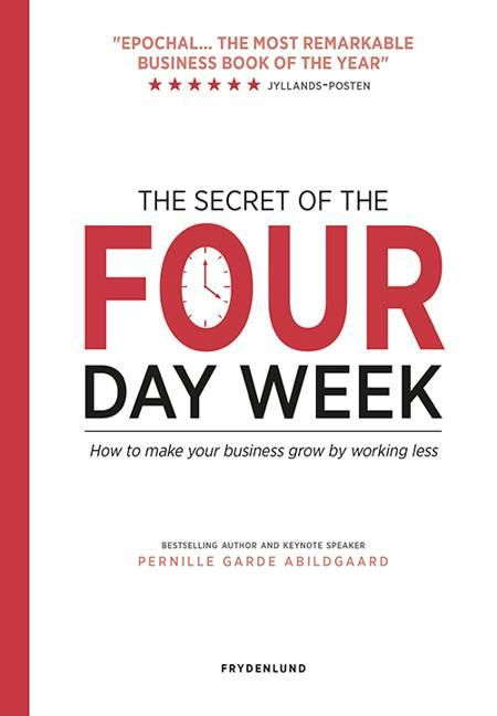 The secret of the four-day week af Pernille Garde Abildgaard