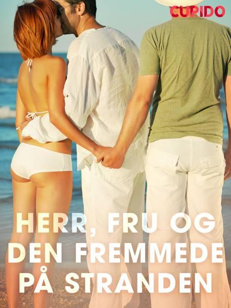 Herr, fru og den fremmede på stranden af Cupido