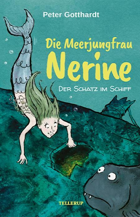 Die Meerjungfrau Nerine #1: Der Schatz im Schiff af Peter Gotthardt