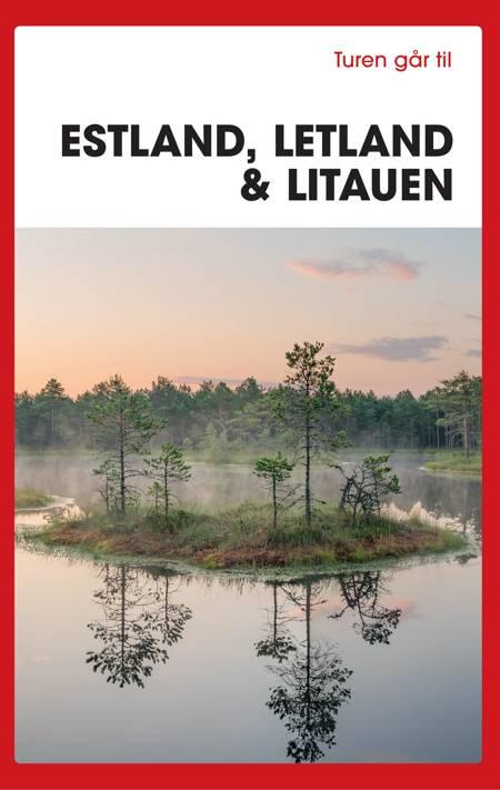 Turen går til Estland, Letland & Litauen af Karin Larsen