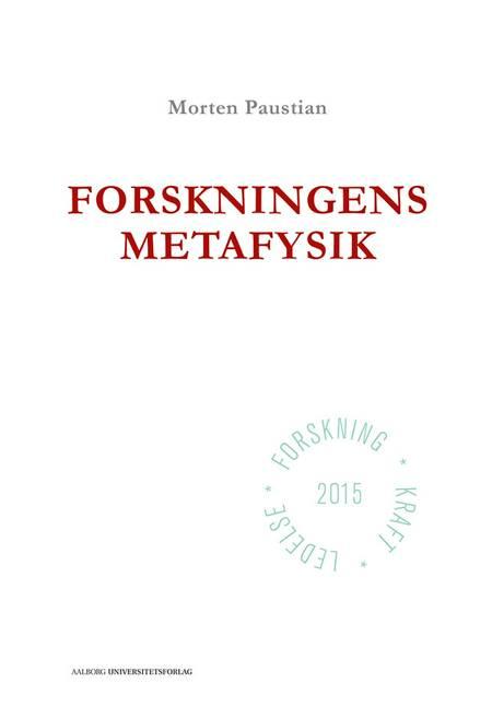Forskningens metafysik af Morten Paustian