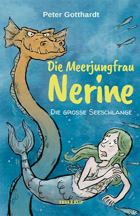Die Meerjungfrau Nerine #2: Die große Seeschlange af Peter Gotthardt