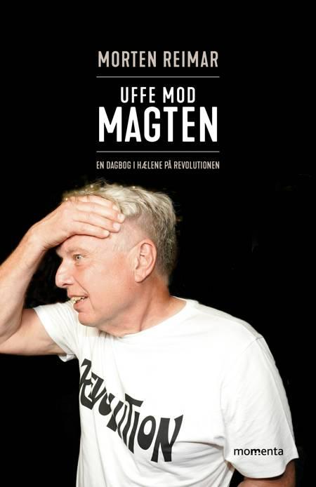 Uffe mod magten af Morten Reimar
