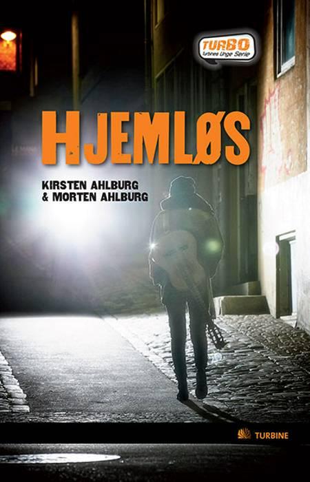 Hjemløs af Kirsten Ahlburg og Morten Ahlburg