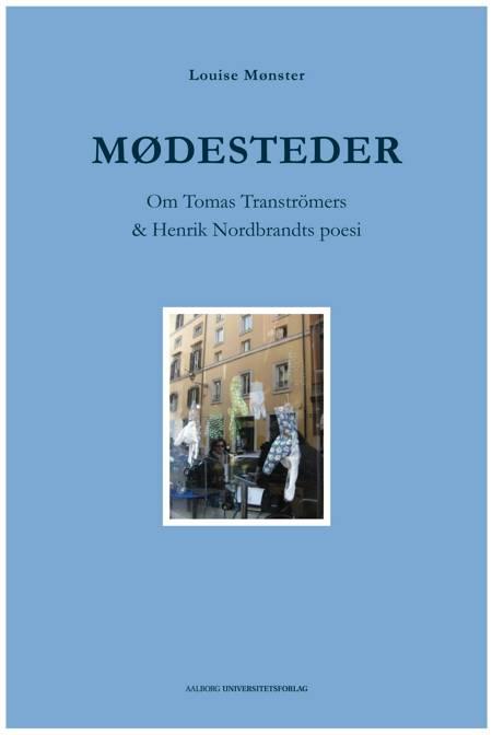 Mødesteder af Louise Mønster