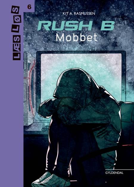 Rush B. Mobbet af Kit A. Rasmussen
