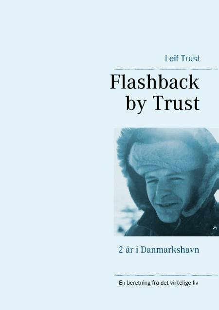 Flashback by Trust af Leif Trust