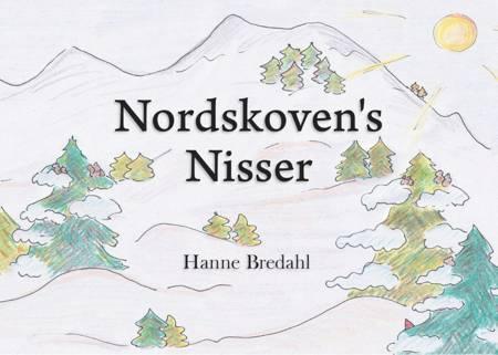 Nordskoven's Nisser af Hanne Bredahl