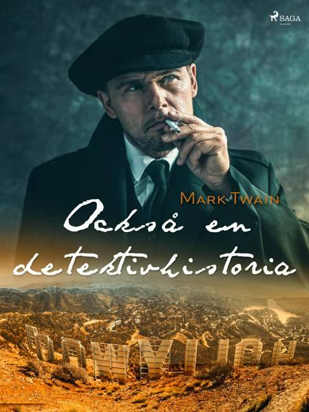 Också en detektivhistoria af Mark Twain