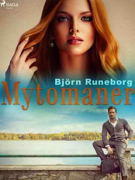 Mytomaner af Björn Runeborg