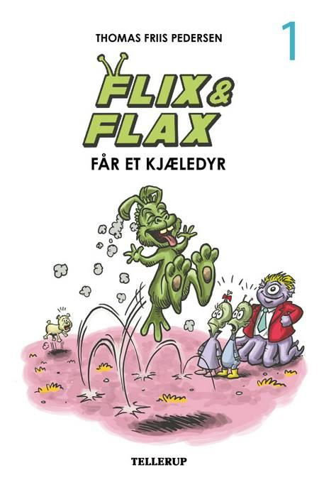Flix & Flax #1: Flix & Flax får et kjæledyr af Thomas Friis Pedersen