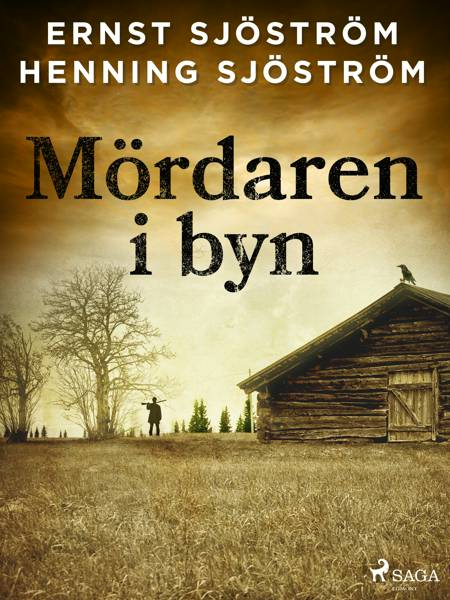Mördaren i byn af Gunnar Sjöström og Henning Sjöström