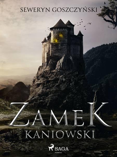 Zamek kaniowski af Seweryn Goszczyński