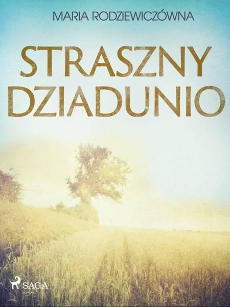 Straszny Dziadunio af Maria Rodziewiczówna