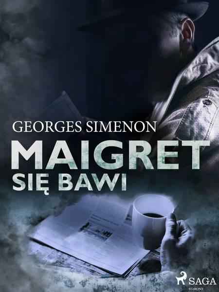 Maigret się bawi af Georges Simenon