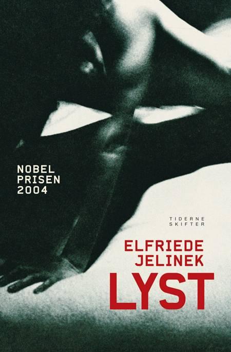 Lyst af Elfriede Jelinek