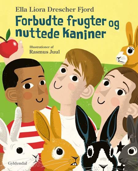 Forbudte frugter og nuttede kaniner af Ella Liora Drescher Fjord