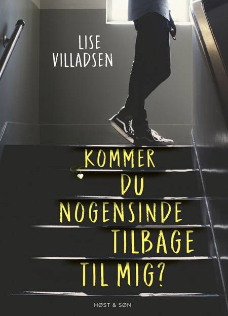 Kommer du nogensinde tilbage til mig? af Lise Villadsen