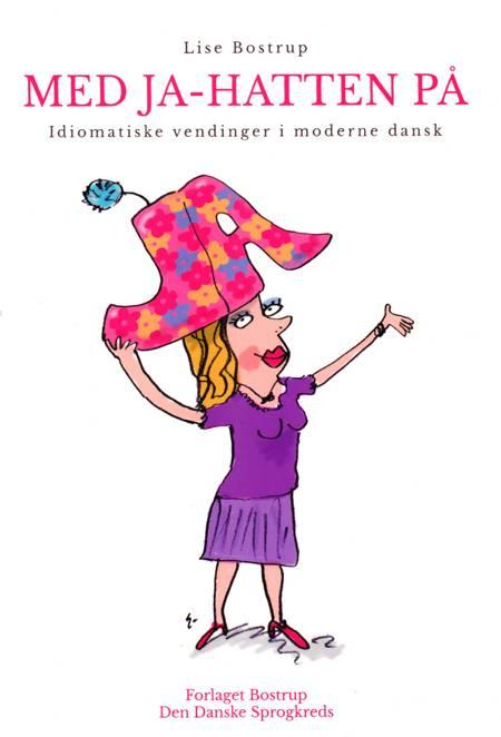 Med Ja-hatten på af Lise Bostrup og Gert Ejton