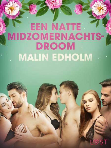 Een natte midzomernachtsdroom - erotisch verhaal af Malin Edholm