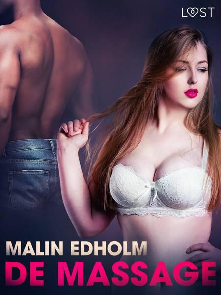 De massage - erotisch verhaal af Malin Edholm