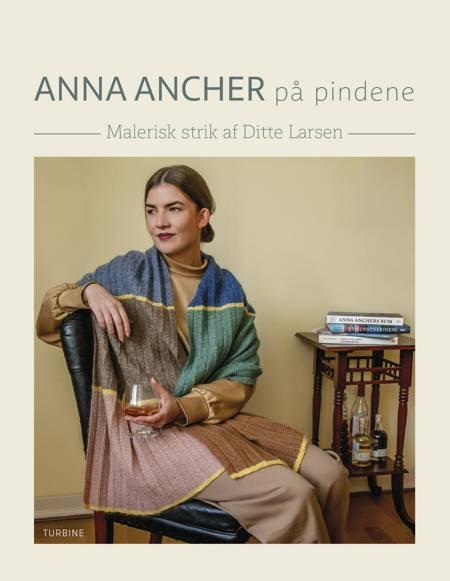 Anna Ancher på pindene af Ditte Larsen