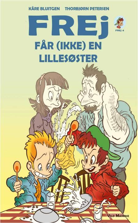 Frej får (ikke) en lillesøster af Kåre Bluitgen