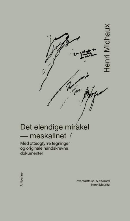 Det elendige mirakel af Henri Michaux