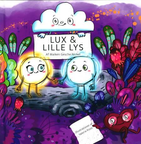 Lux & Lille Lys af Maiken Gesche Nickel
