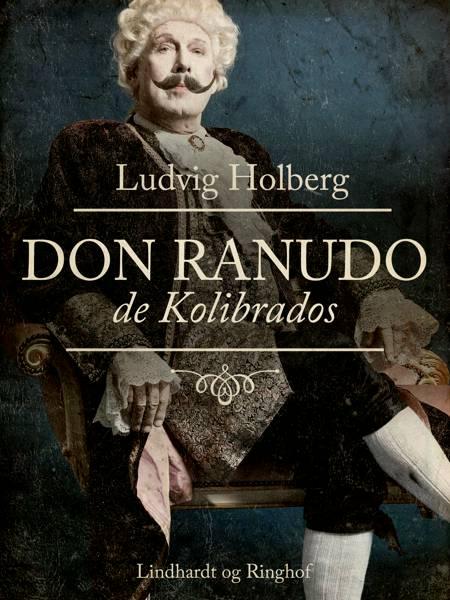Don Ranudo de Kolibrados af Ludvig Holberg