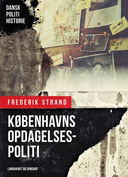 Københavns opdagelsespoliti af Frederik Strand
