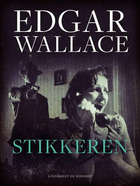 Stikkeren af Edgar Wallace