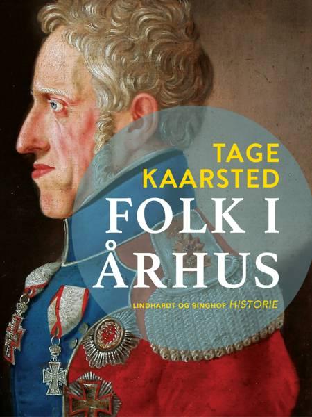 Folk i Århus af Tage Kaarsted