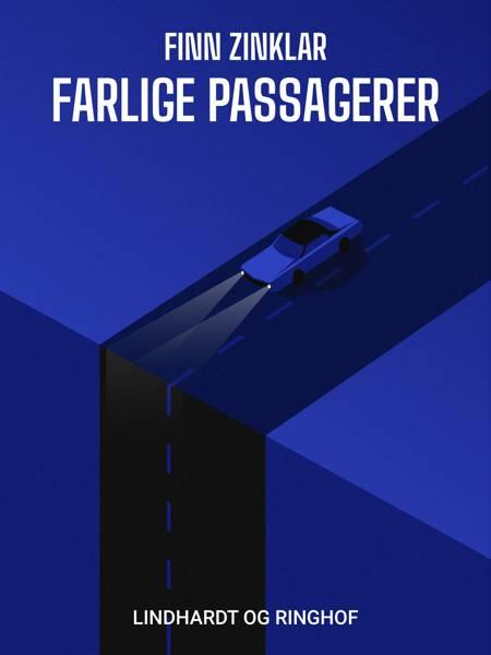 Farlige passagerer af Finn Zinklar