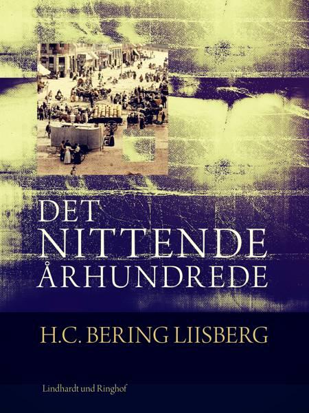 Det nittende århundrede af H. C. Bering. Liisberg