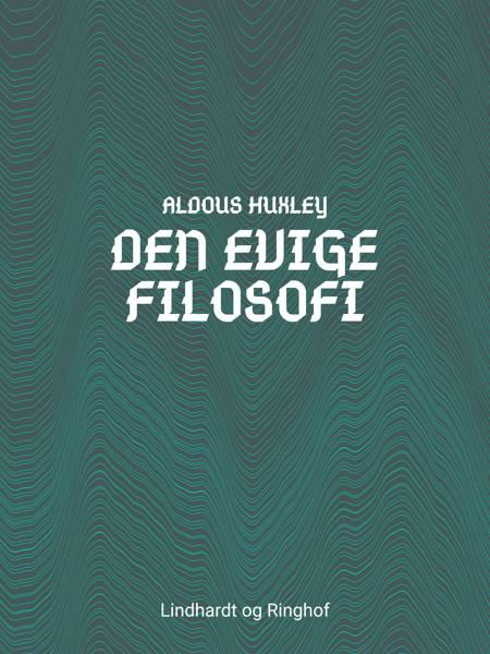 Den evige filosofi af Aldous Huxley