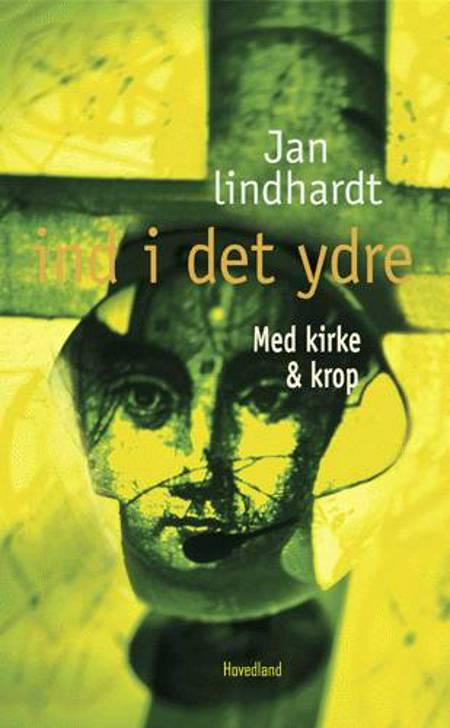 Ind i det ydre af Jan Lindhardt