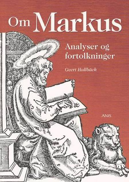 Om Markus af Geert Hallbäck