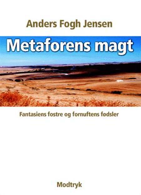 Metaforens magt af Anders Fogh Jensen