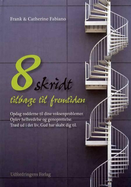 8 skridt tilbage til fremtiden af Frank Fabiano og Catherine Fabiano