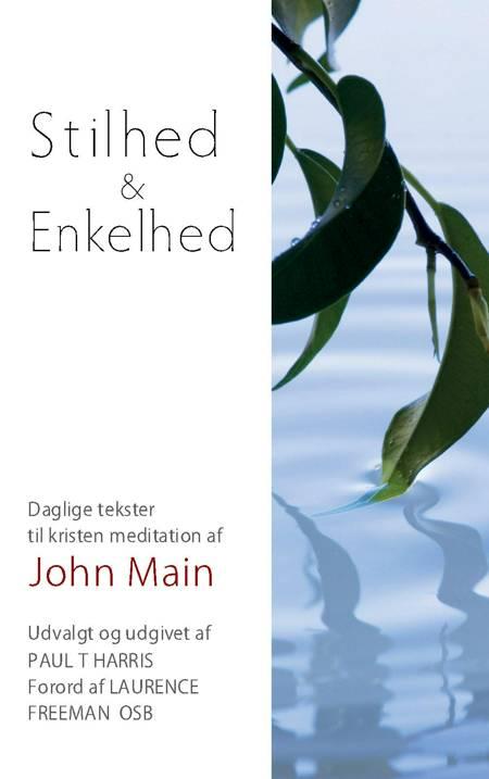 Stilhed & Enkelhed af John Main