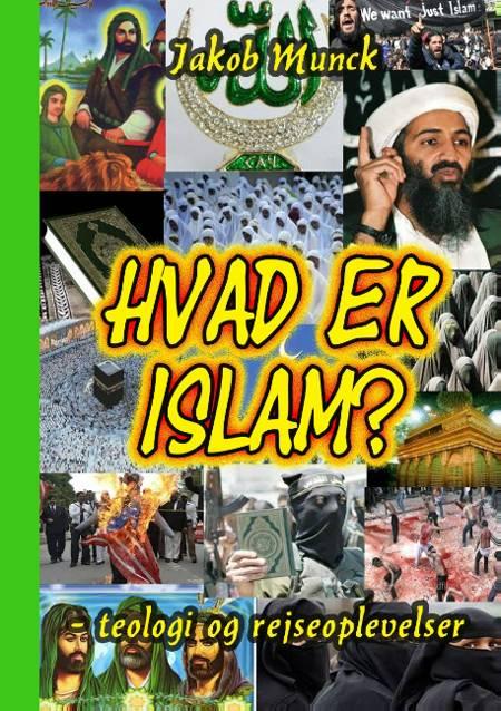 Hvad er islam? af Jakob Munck
