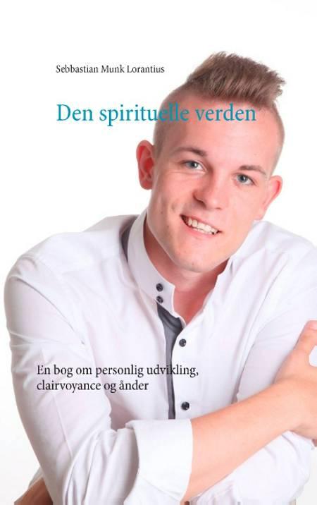 Den spirituelle verden af Sebbastian Munk Lorantius