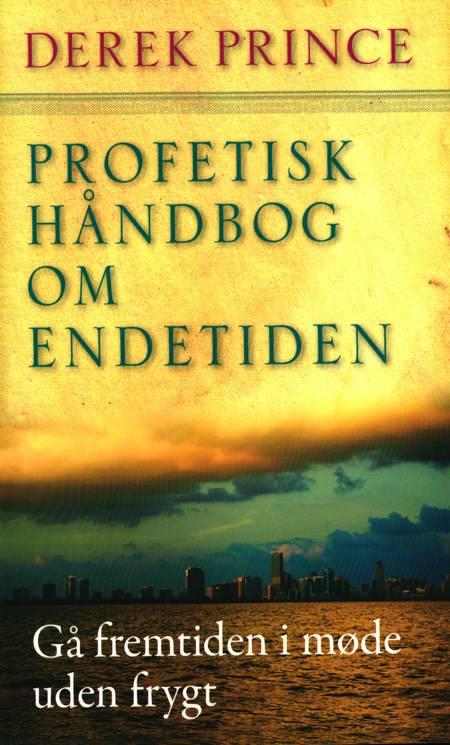 Profetisk håndbog om Endetiden af Derek Prince